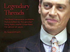 "Martin Greenfiled Clothiers → ""Legendary Threads"" Steve Buscemi → more…"