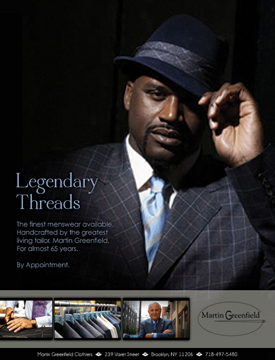 "Martin Greenfiled Clothiers → ""Legendary Threads"" SHAQ → more…"